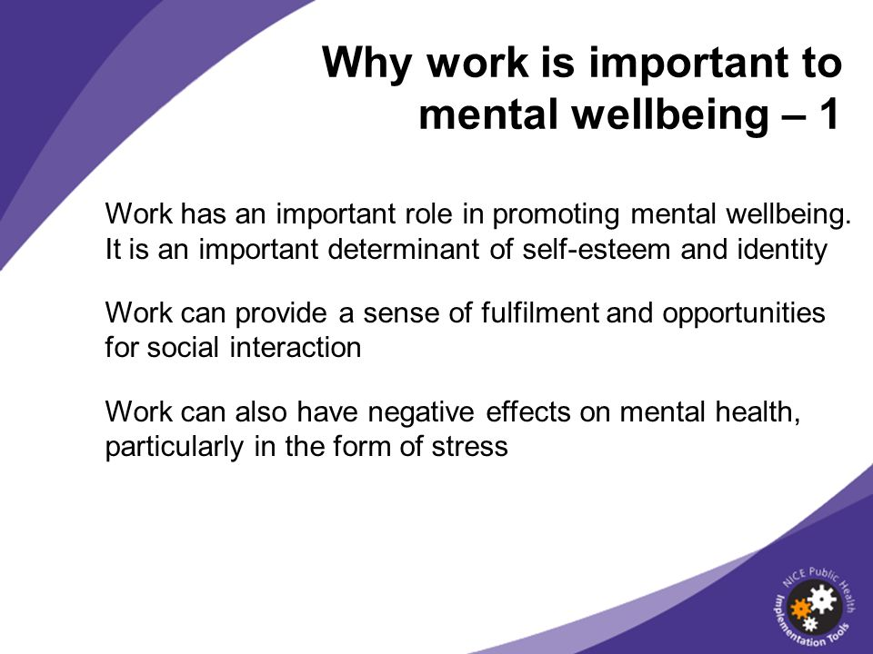 Why work is important to mental wellbeing – 1