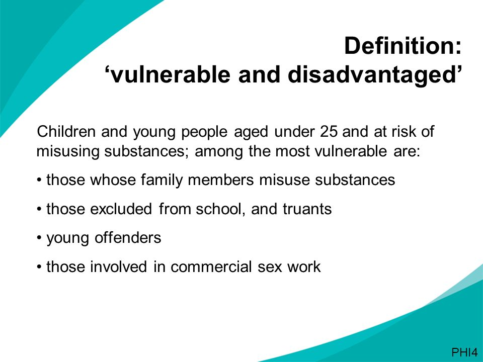 Definition: 'vulnerable and disadvantaged'