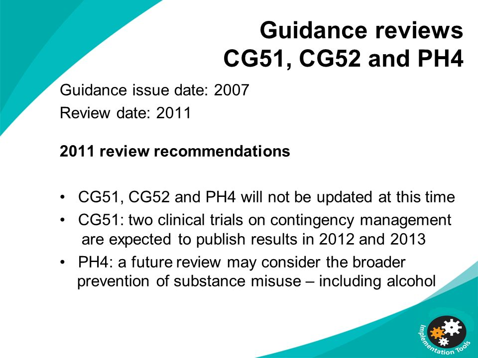 Guidance reviews CG51, CG52 and PH4