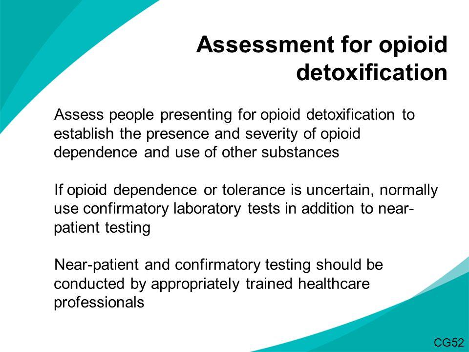 Assessment for opioid detoxification