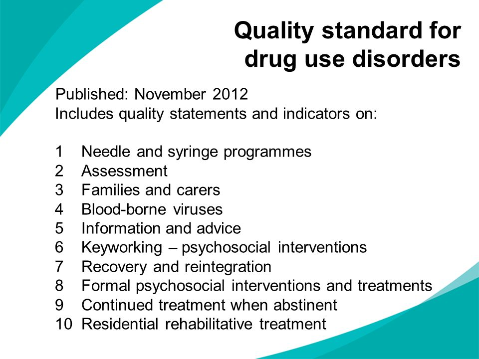 Quality standard for drug use disorders