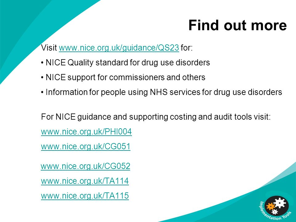 Find out more Visit www.nice.org.uk/guidance/QS23 for: