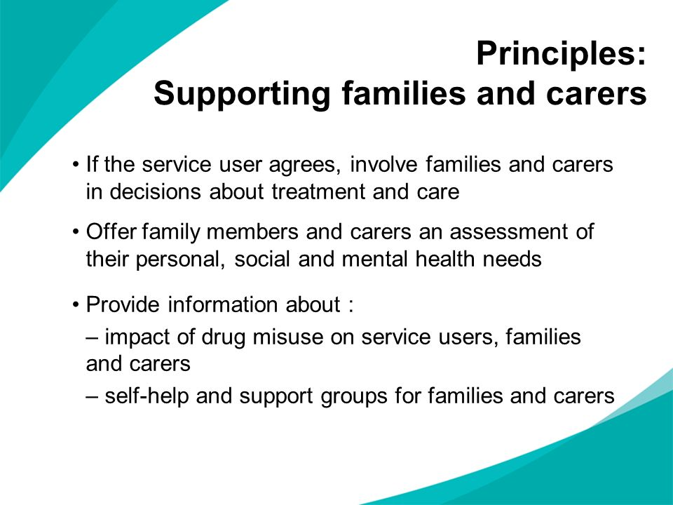 Principles: Supporting families and carers