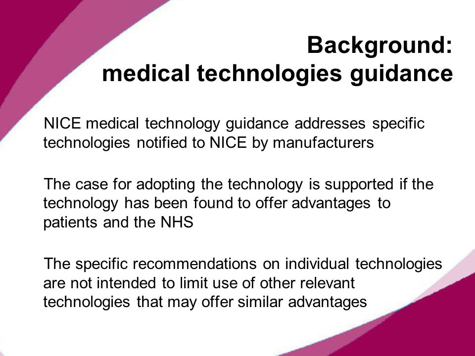 Background: medical technologies guidance