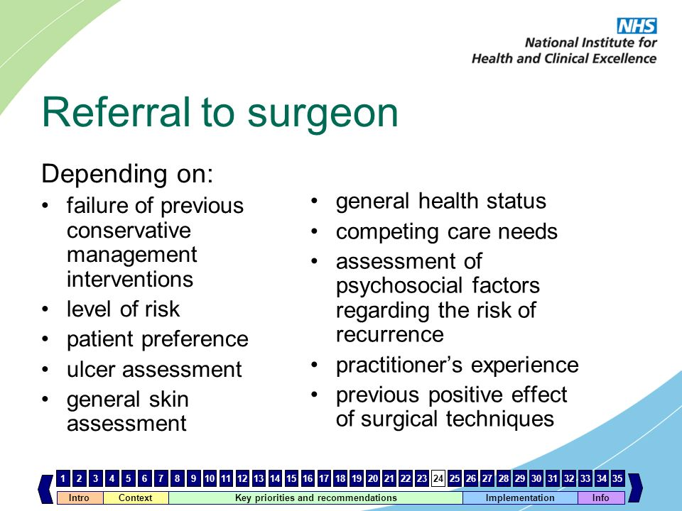 Referral to surgeon Depending on: