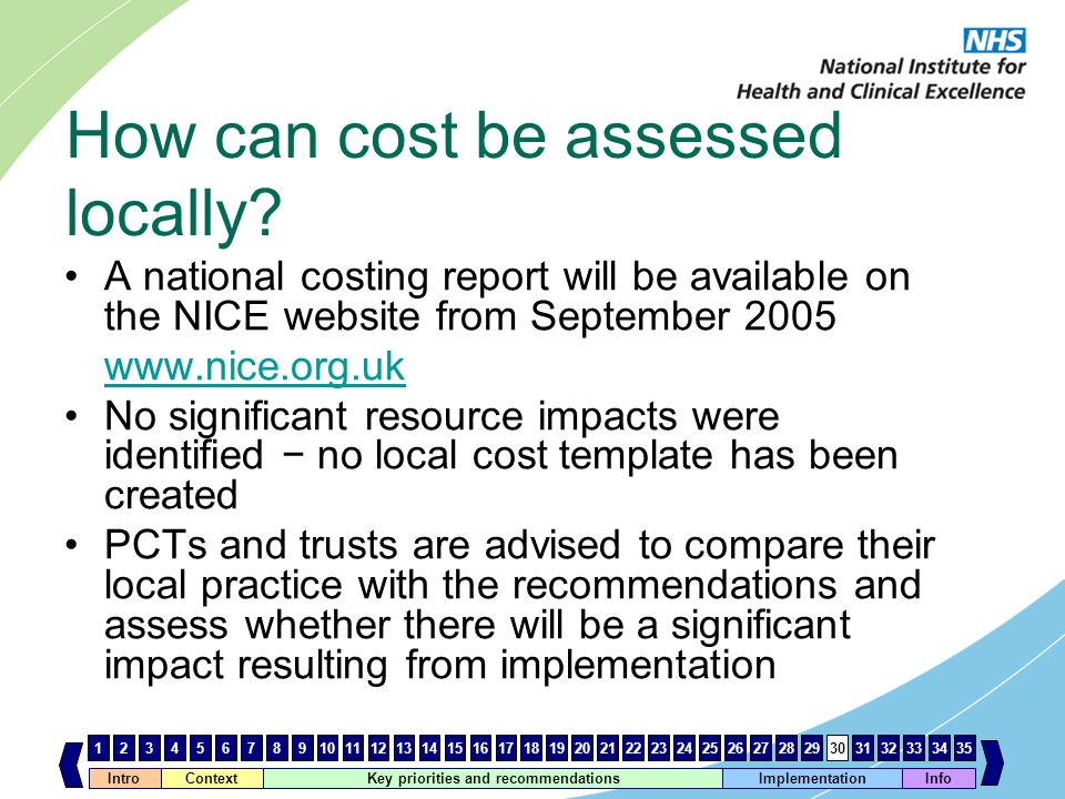 How can cost be assessed locally