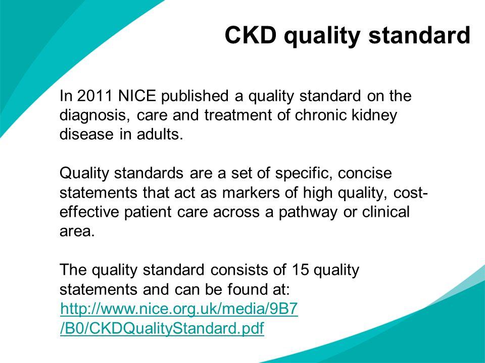 CKD quality standard