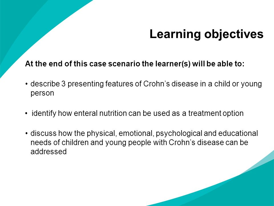 Learning objectives At the end of this case scenario the learner(s) will be able to: