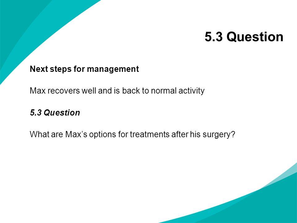5.3 Question