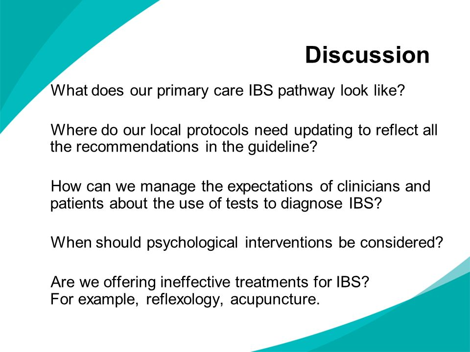 Discussion What does our primary care IBS pathway look like