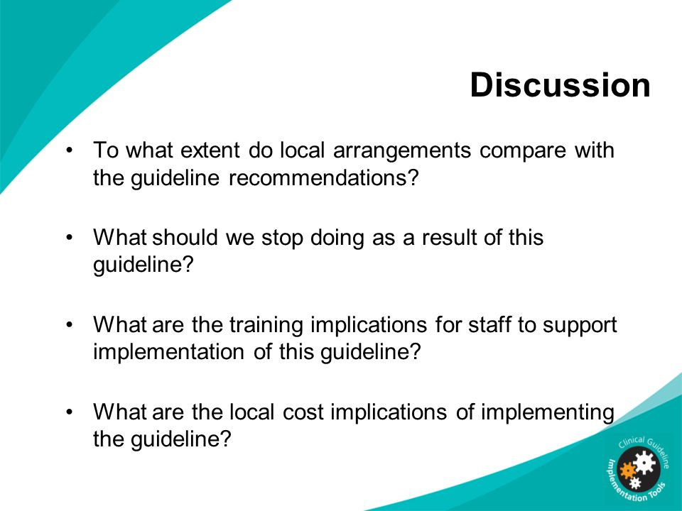 Discussion To what extent do local arrangements compare with the guideline recommendations