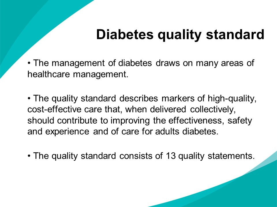 Diabetes quality standard