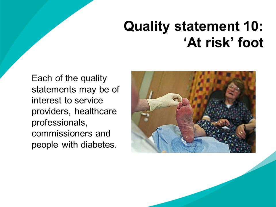 Quality statement 10: 'At risk' foot