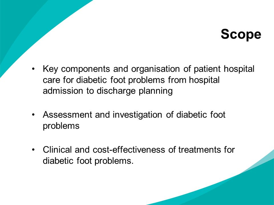 Scope Key components and organisation of patient hospital care for diabetic foot problems from hospital admission to discharge planning.