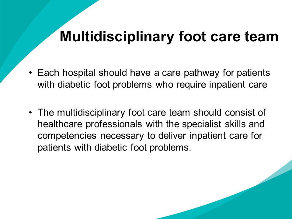 Multidisciplinary foot care team