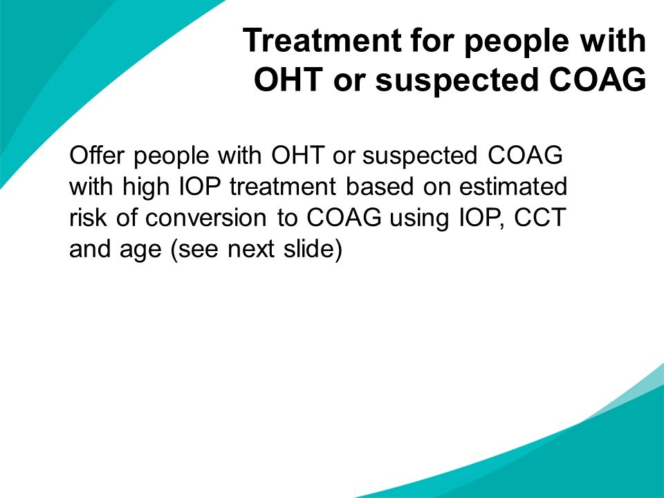 Treatment for people with OHT or suspected COAG