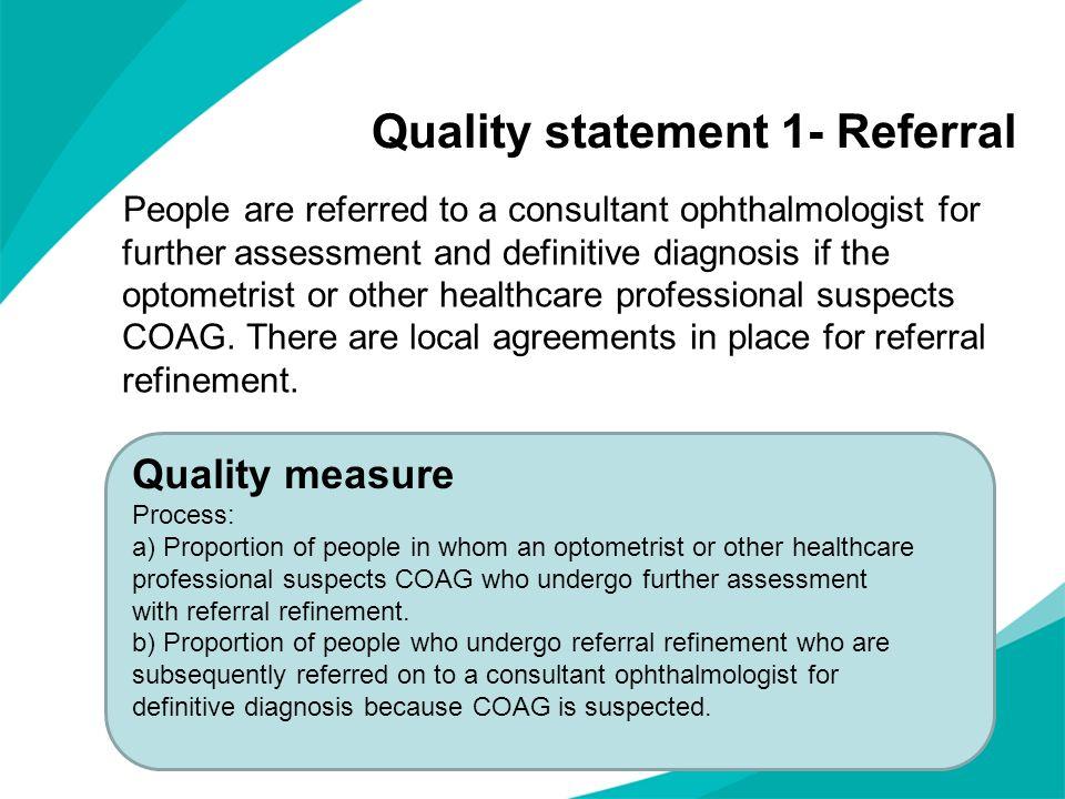 Quality statement 1- Referral