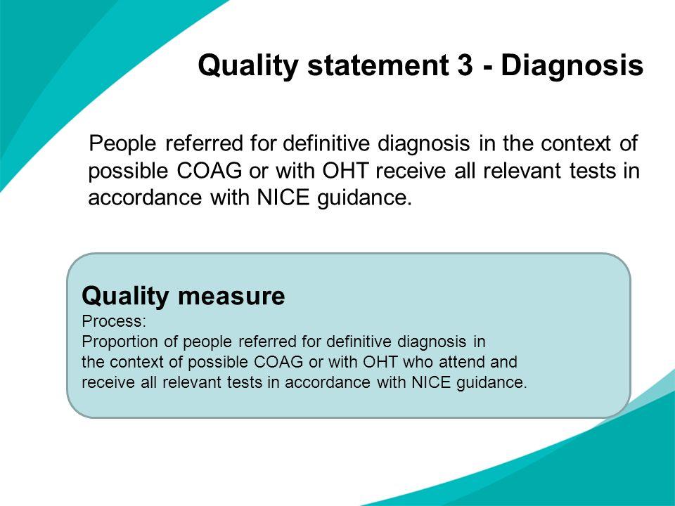 Quality statement 3 - Diagnosis