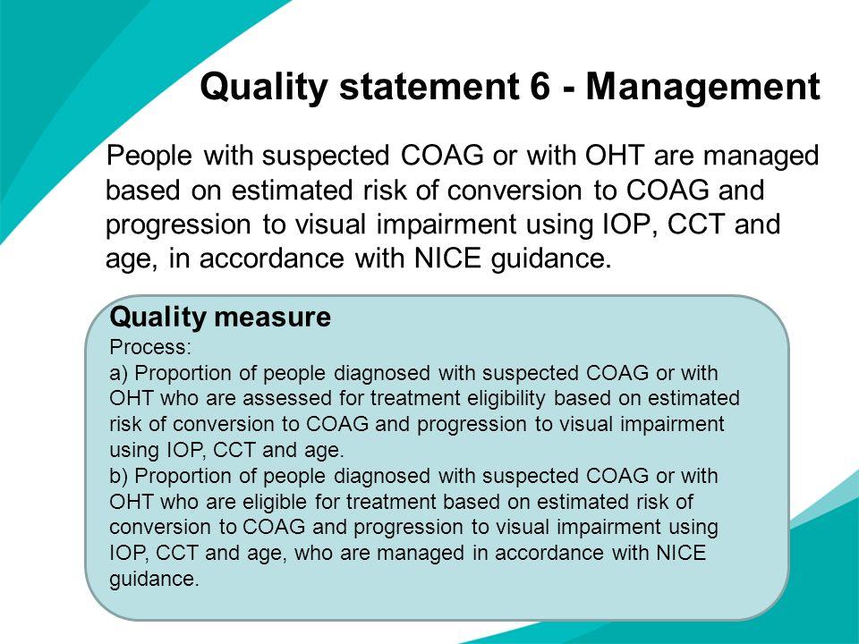 Quality statement 6 - Management