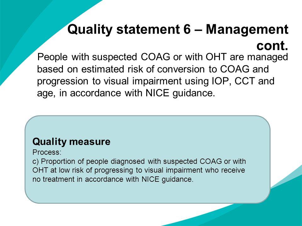 Quality statement 6 – Management cont.