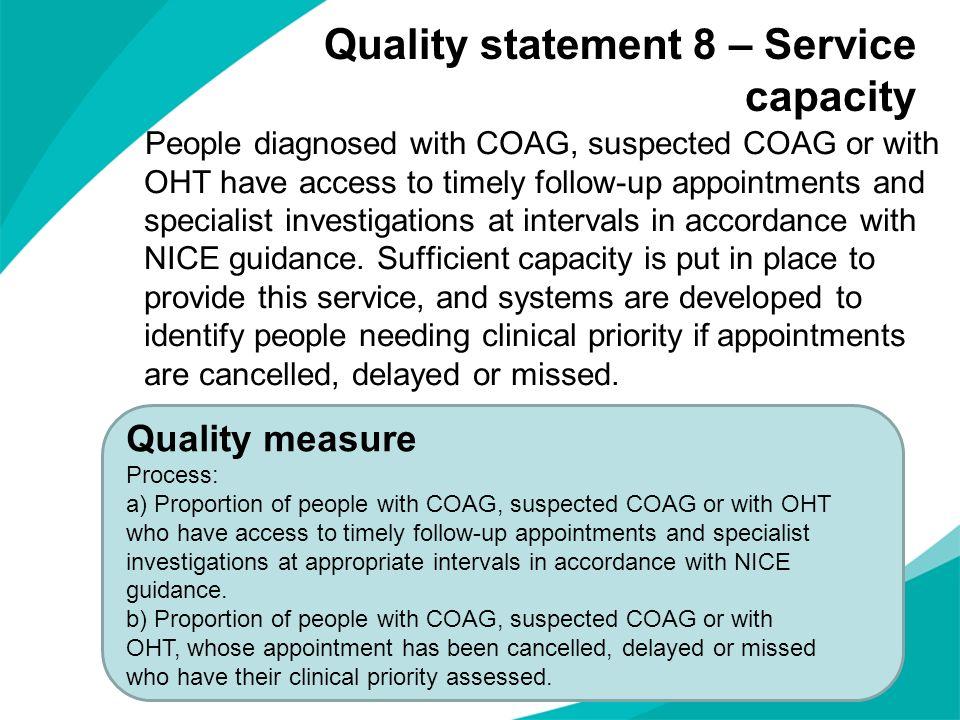 Quality statement 8 – Service capacity