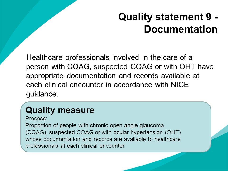 Quality statement 9 - Documentation