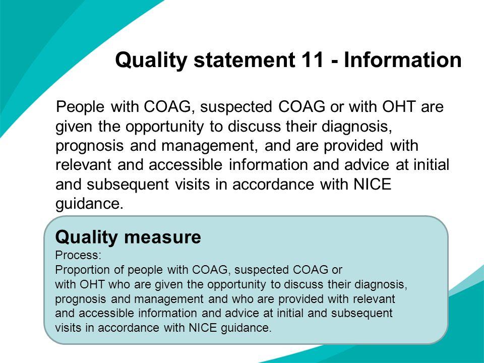 Quality statement 11 - Information