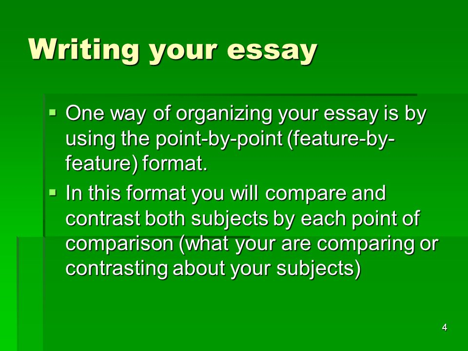 comparison and contrast essays point by point There are two formats for structuring the compare/contrast essay: block and point-by-point first compare/contrast point between spring and autumn is temperature.