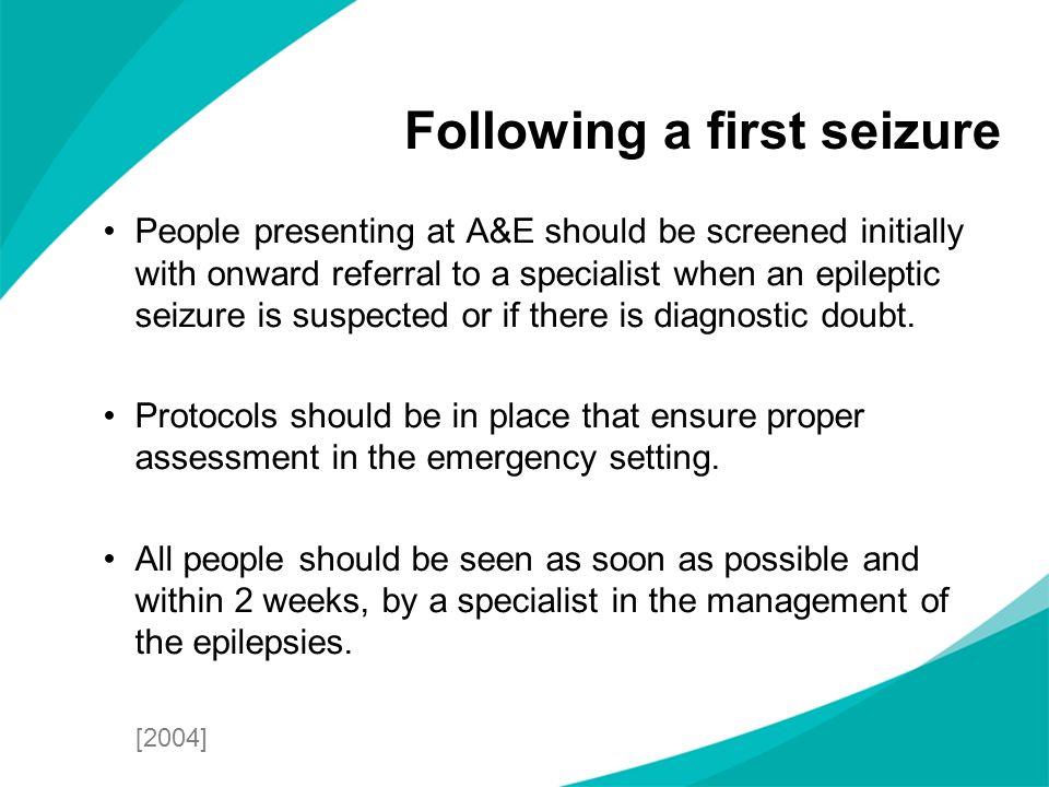 Following a first seizure