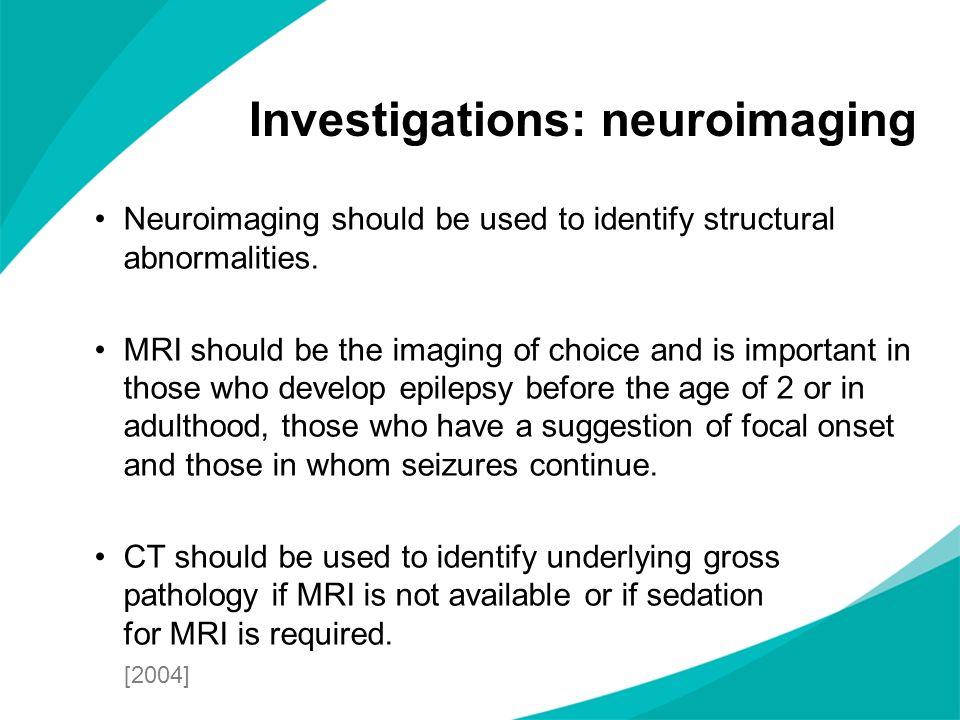 Investigations: neuroimaging