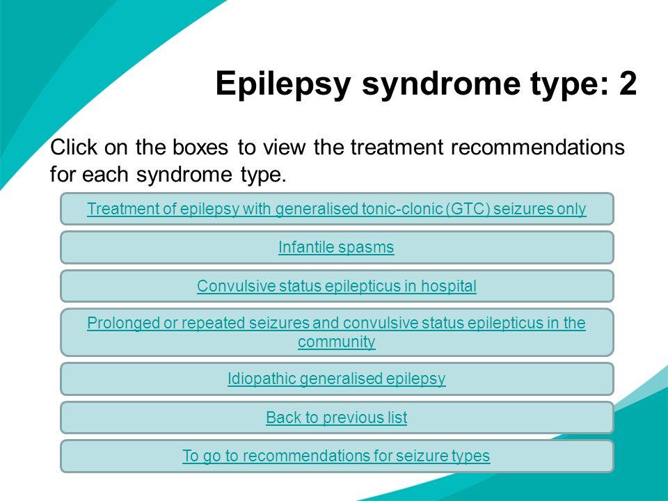 Epilepsy syndrome type: 2