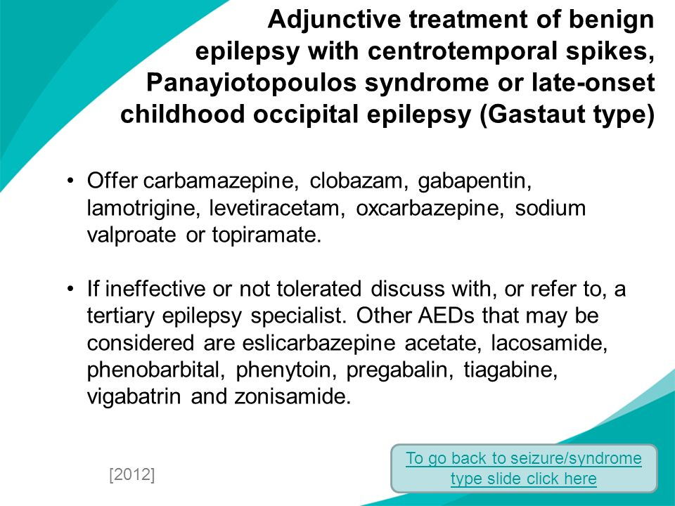To go back to seizure/syndrome type slide click here