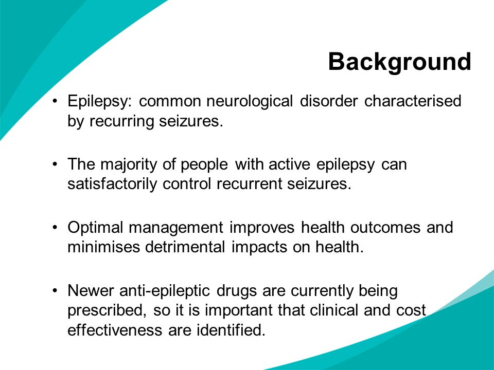 Background Epilepsy: common neurological disorder characterised by recurring seizures.