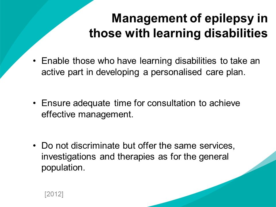 Management of epilepsy in those with learning disabilities