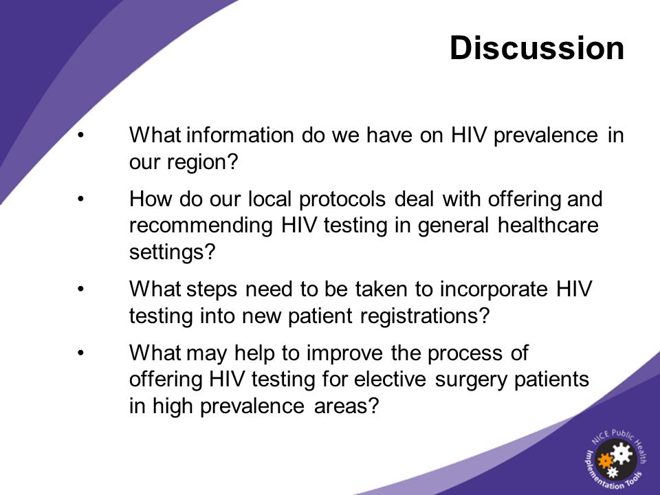Discussion What information do we have on HIV prevalence in our region