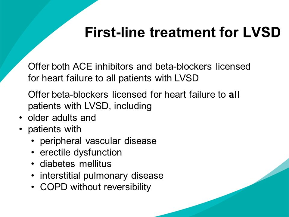 First-line treatment for LVSD