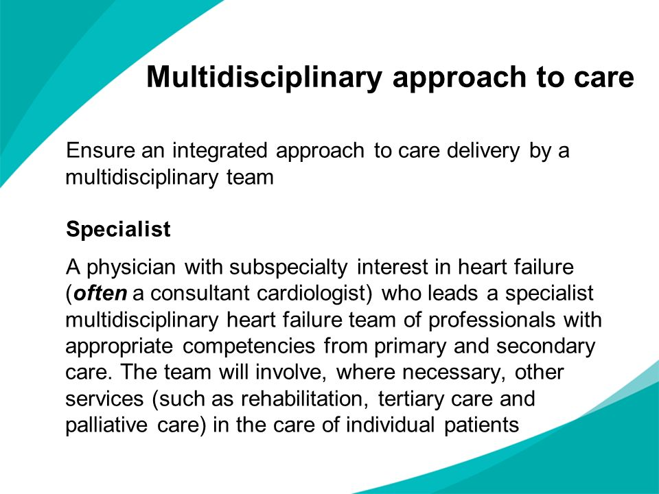 Multidisciplinary approach to care