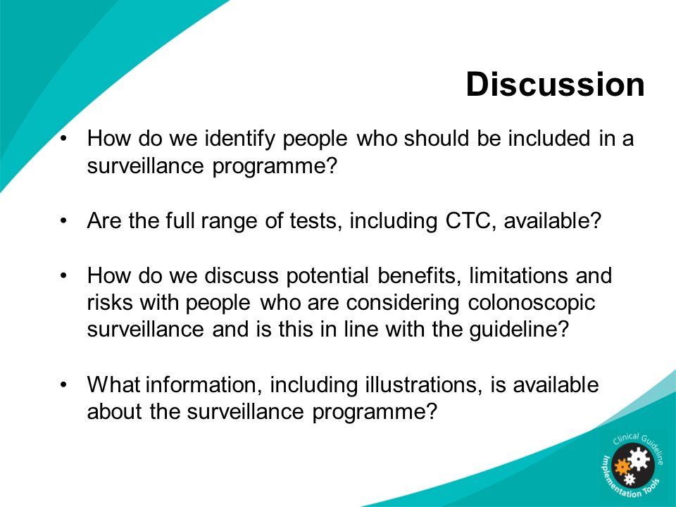 Discussion How do we identify people who should be included in a surveillance programme Are the full range of tests, including CTC, available
