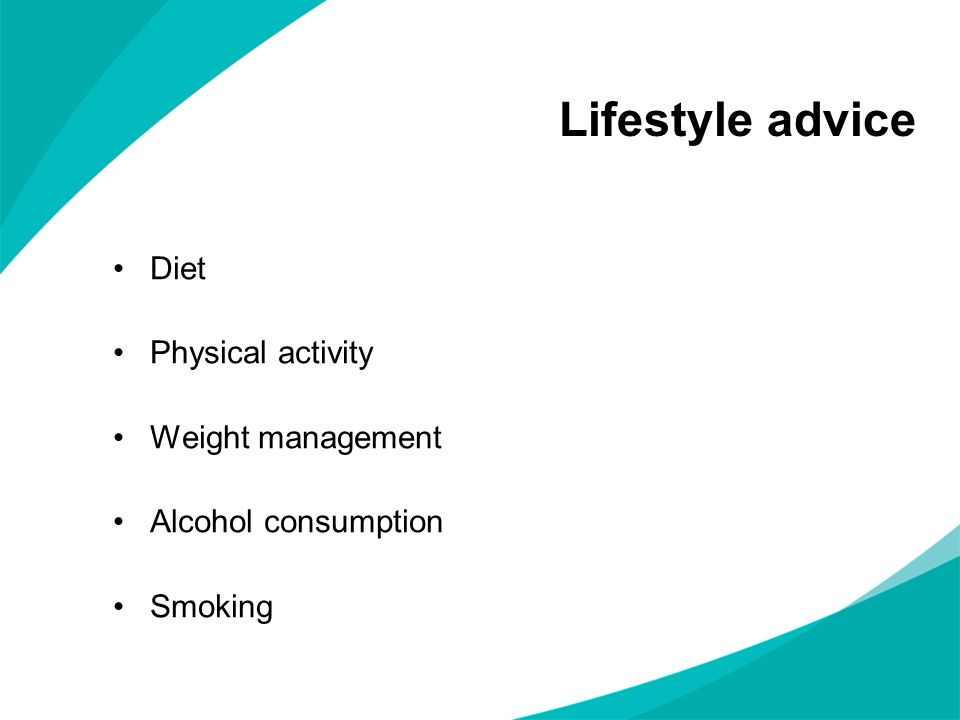 Lifestyle advice Diet Physical activity Weight management