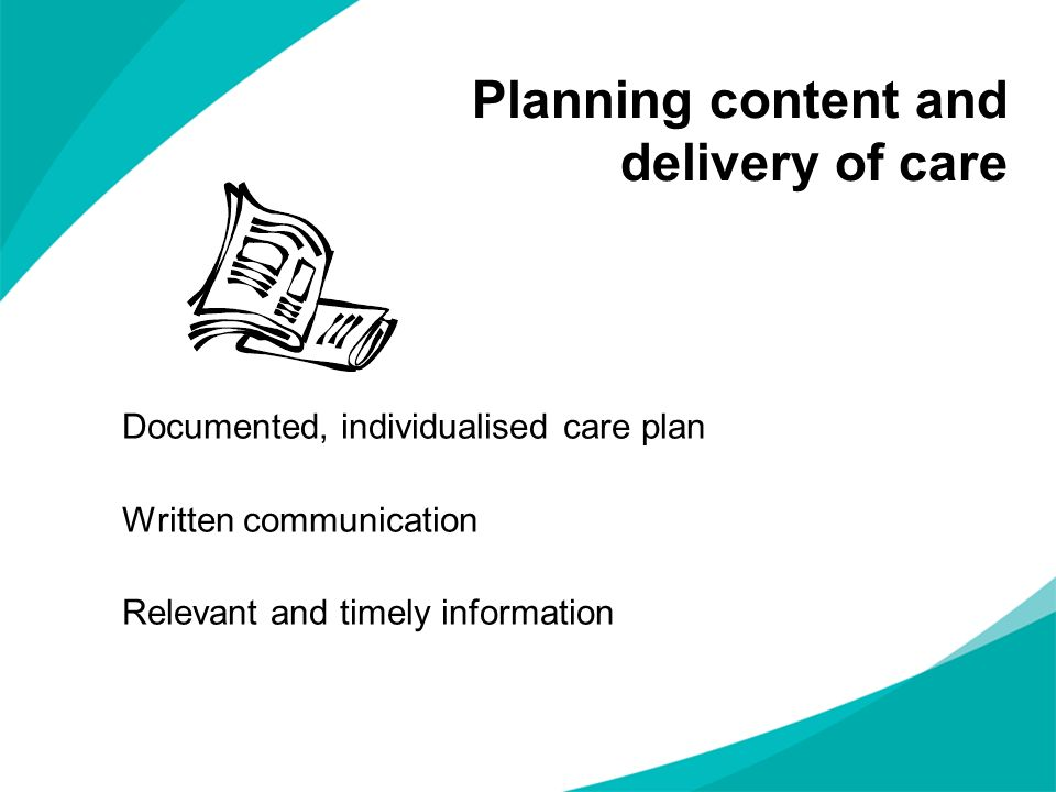 Planning content and delivery of care
