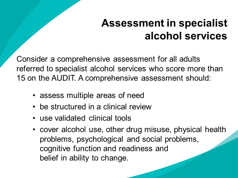 Assessment in specialist alcohol services