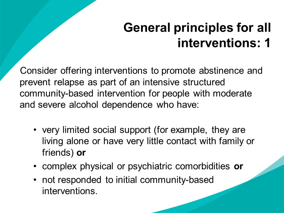 General principles for all interventions: 1