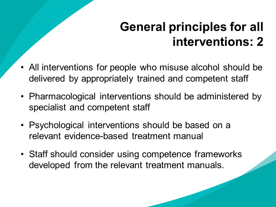 General principles for all interventions: 2