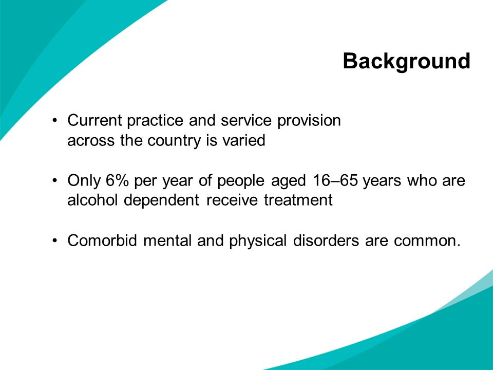 Background Current practice and service provision across the country is varied.