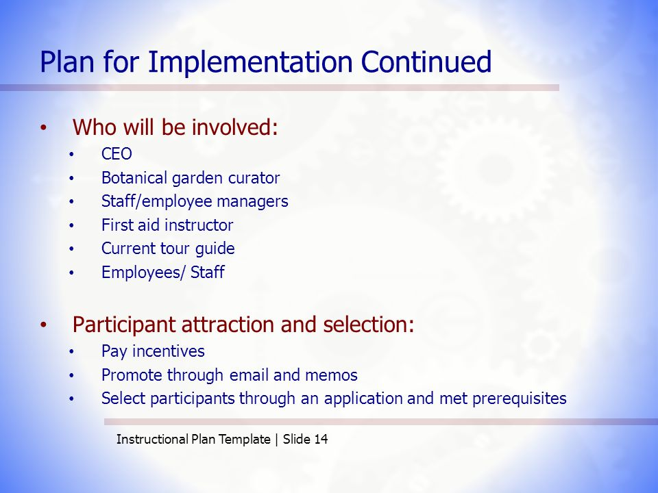 Aet515 instructional plan template elizabeth andrews ppt video 14 plan for implementation continued pronofoot35fo Image collections