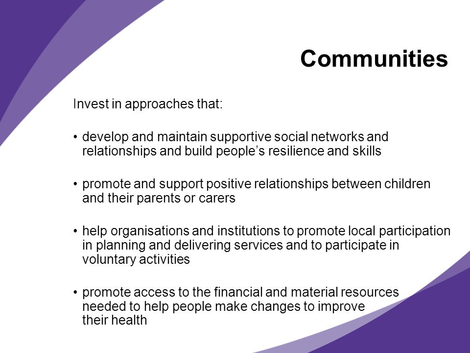 Communities Invest in approaches that: