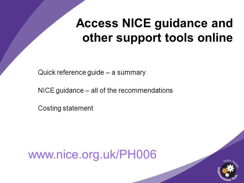 Access NICE guidance and other support tools online