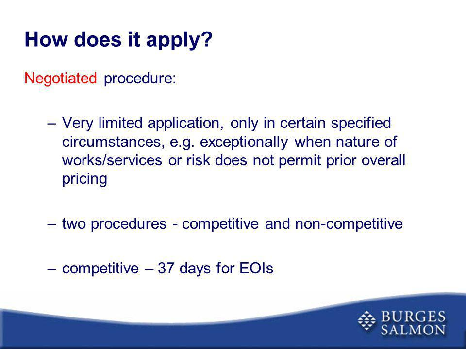 How does it apply Negotiated procedure: