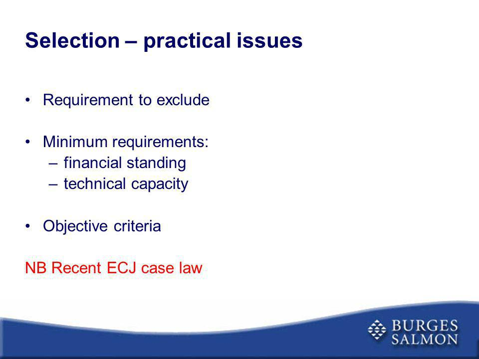 Selection – practical issues