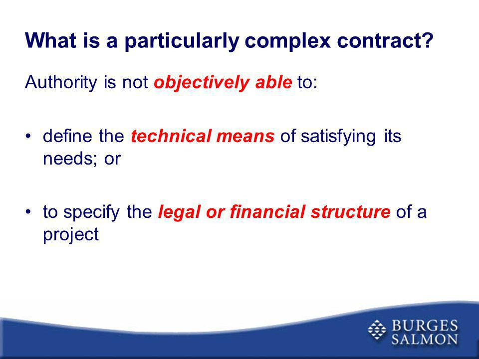 What is a particularly complex contract